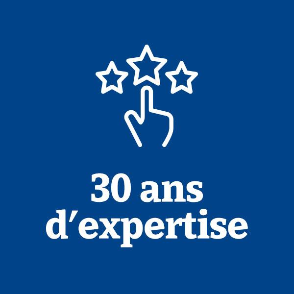 30 ans d'expertise