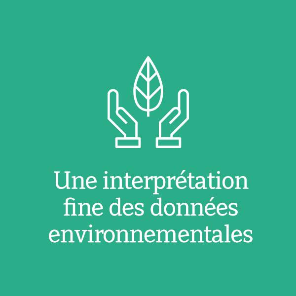 Une interprétation fine des données environnementales