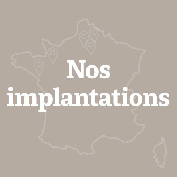 Nos implantations